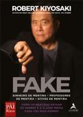 Fake: Dinheiro de mentira, professores de mentira, ativos de mentira Book Cover