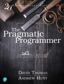 The Pragmatic Programmer: your journey to mastery, 20th Anniversary Edition, 2/e Book Cover