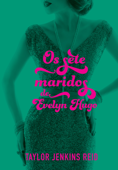 Os sete maridos de Evelyn Hugo Book Cover