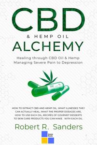 CBD & Hemp Oil Alchemy Healing through CBD Oil & Hemp Copertina del libro
