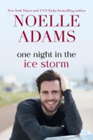 Noelle Adams - One Night in the Ice Storm artwork