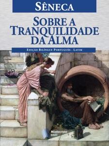Sobre a Tranquilidade da Alma Book Cover