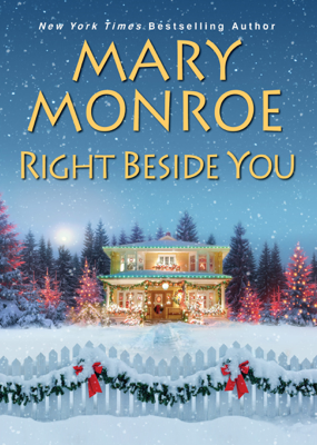 Mary Monroe - Right Beside You book