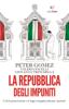 Peter Gomez, Valeria Pacelli & Giovanna Trinchella - La Repubblica degli impuniti artwork