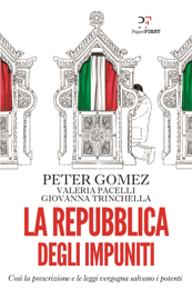 La Repubblica degli impuniti