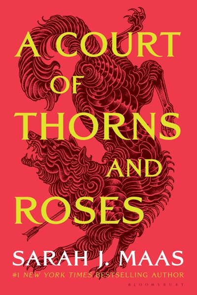 A Court of Thorns and Roses - Sarah J. Maas book cover