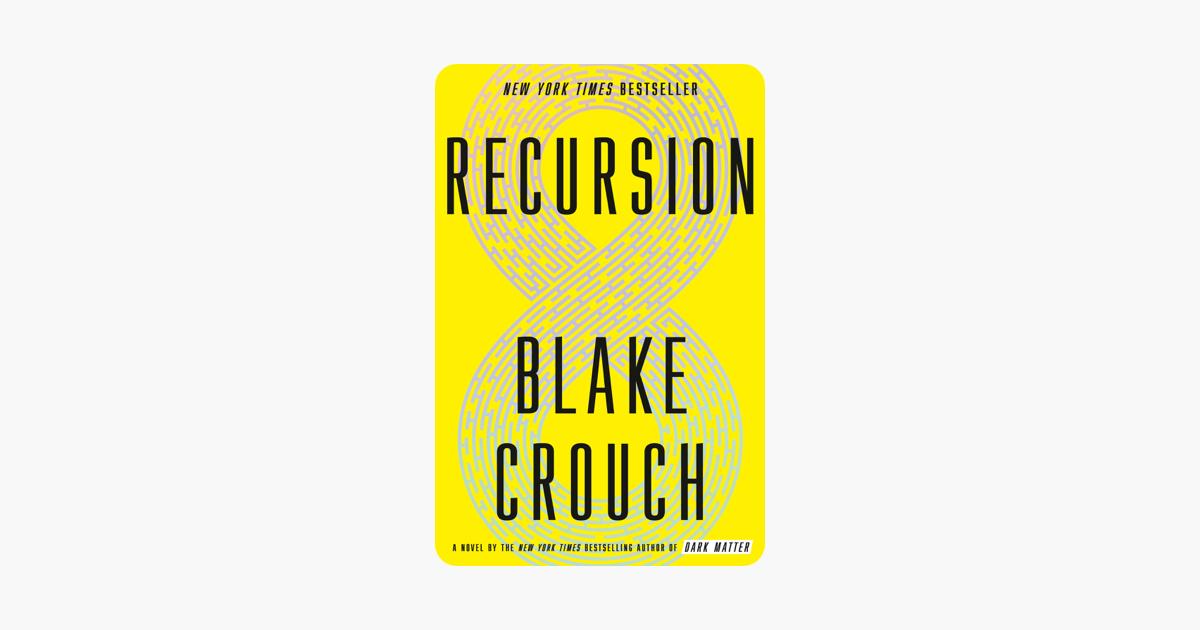 Recursion - Blake Crouch