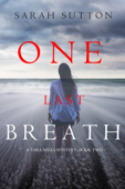 One Last Breath (A Tara Mills Mystery—Book Two) Book Cover