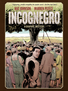 Incognegro: A Graphic Mystery (New Edition) Libro Cover