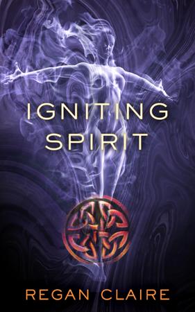 Igniting Spirit - Regan Claire