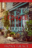 I cinque del salotto (Un giallo intimo e leggero di Lacey Doyle—Libro 3) Book Cover