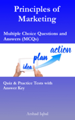 Principles of Marketing Multiple Choice Questions and Answers (MCQs): Quiz & Practice Tests with Answer Key (Principles of Marketing Worksheets & Quick Study Guide)