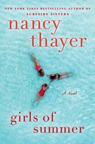 Nancy Thayer - Girls of Summer