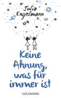 Julia Engelmann - Keine Ahnung, was für immer ist artwork