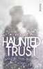 Ayla Dade - Haunted Trust - Perfekt war Gestern Grafik