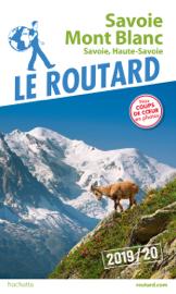 Guide du Routard Savoie Mont-Blanc 2019/20