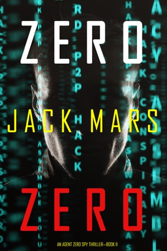 Zero Zero (An Agent Zero Spy Thriller—Book #11) E-Book Download