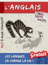 L'anglais Pour Petits Malins : Le Mini E-book