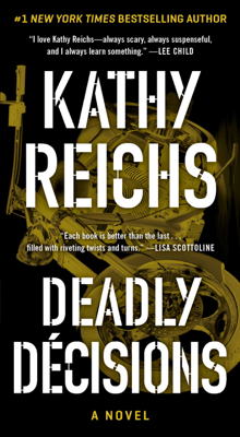 Kathy Reichs - Deadly Decisions book