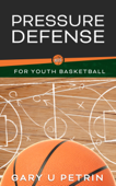 Pressure Defense for Youth Basketball