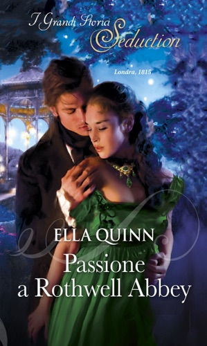 Ella Quinn - Passione a Rothwell Abbey