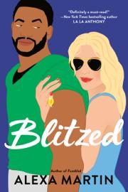 Blitzed - Alexa Martin book summary