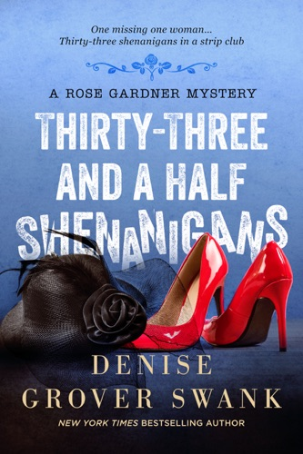 Denise Grover Swank - Thirty-Three and a Half Shenanigans