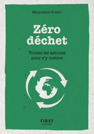 Le petit livre du Zéro déchet - Toutes les astuces pour s'y mettre