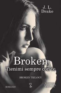 Broken. Tienimi sempre con te Book Cover