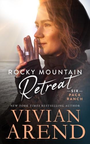 Rocky Mountain Retreat - Vivian Arend - Vivian Arend