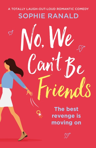 No, We Can't Be Friends - Sophie Ranald book cover