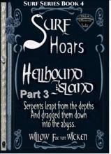 Surf Hoars: Hellhound Island Part 3 - Book 4 of Surf Series