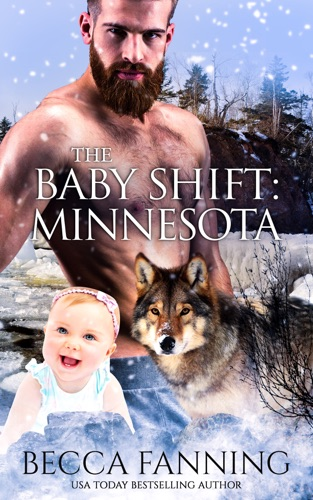 Becca Fanning - The Baby Shift: Minnesota