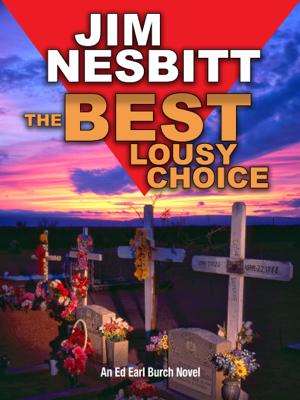 Jim Nesbitt - The Best Lousy Choice book