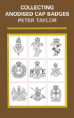 Collecting Anodised Cap Badges Book Cover