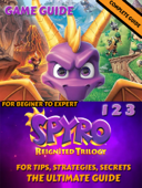 Spyro Reignited Trilogy Guide and Walkthrough