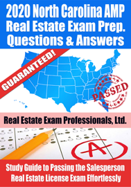 2020 North Carolina AMP Real Estate Exam Prep Questions & Answers: Study Guide to Passing the Salesperson Real Estate License Exam Effortlessly