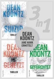 Dean Koontz - Jane Hawk ermittelt (3in1) PDF Download
