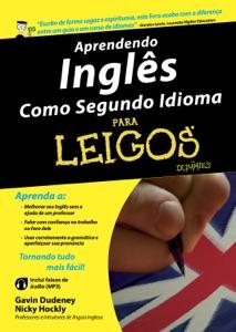 Aprendendo Inglês Como Segundo Idioma Para Leigos Book Cover