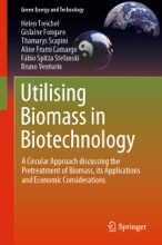 Utilising Biomass In Biotechnology