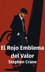 El Rojo Emblema del Valor (La Roja Insignia del Valor)