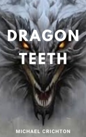 Dragon Teeth PDF Download