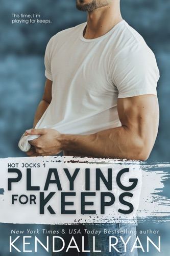Kendall Ryan - Playing for Keeps