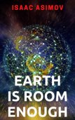 Earth Is Room Enough