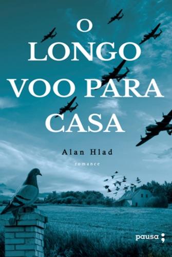 Alan Hlad - O longo voo para casa