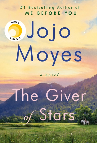 The Giver of Stars - Jojo Moyes book cover