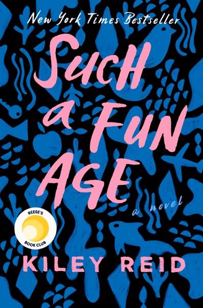Such a Fun Age - Kiley Reid book cover