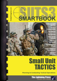 SUTS3: The Small Unit Tactics SMARTbook, 3rd Ed.
