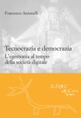 Tecnocrazia e democrazia