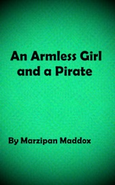 Download and Read Online An Armless Girl and a Pirate